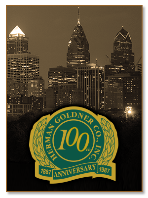 1987, celebrating 100 years of Herman Goldner Co., Inc. in Philadelphia, PA